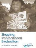 Shaping International Evaluation